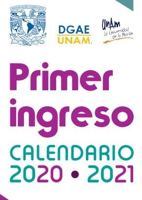 Primer ingreso UNAM 2020